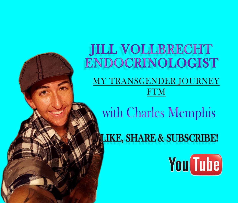 Jill Vollbrecht Endocrinologist - Transgender Journey - FTM