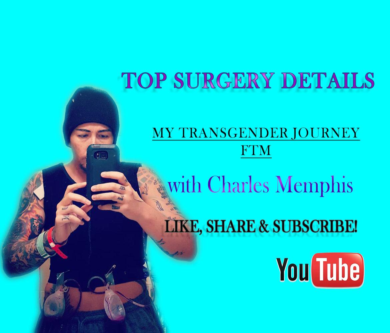 Top Surgery Details - Transgender Journey - FTM