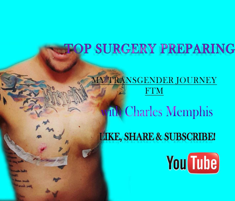 Top Surgery Preparing - Transgender Journey - FTM